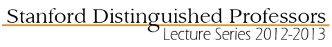 stanford-distinguished-professors-lecture-series-2012-2013